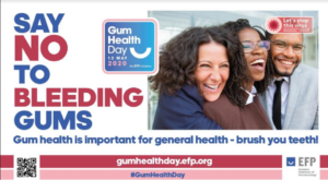 Gum Health: European Federation of Periodontology 'Say NO to bleeding Gums' campaign for Gum Health Day